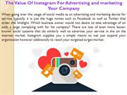 The Value Of Instagram For Advertising and marketing Your Company