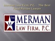 Merman Law Firm, P.C. – The Best Food Poison Lawyer