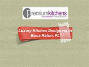 Luxury Kitchen Designers in Boca Raton, FL