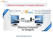 Minerva Computer in Gurgaon,Manesar