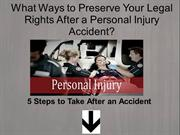 What Ways to Preserve Your Legal Rights After a Personal Injury Accide