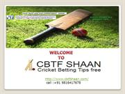 Get Free Cricket Betting Tips Online: CBTFShaan