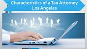 Characteristics_of_a_Tax_Attorney_Los_Angeles