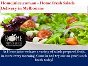 Home Fresh Salads Delivery in Melbourne - Homejuice.com.Au