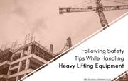 Training to Workers Who Use Heavy Lifting Equipment