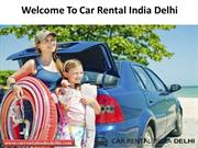 Car Rental Company Delhi NCR | Car Rental India Delhi