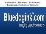 BlueDogInk - The Major Distributor of Imaging and Technology Products