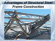 Advantages of Structural Steel Frame Construction