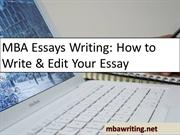 MBA Essays Writing: How to Write & Edit Your Essay