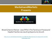 Blood Collection Market - Use of Rfid in The Transfusion Process and N