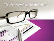 Real Estate Tips For New Agents