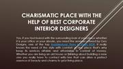 Charismatic Place with the Help of Best Corporate Interior Designers