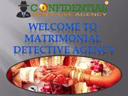 Matrimonial Detective Agency in India || Confidential Detective Agency