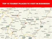 TOP 15 TOURIST PLACES TO VISIT IN RISHIKESH