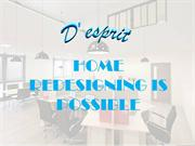 Why you Need to Renovate Your Home  - D'esprit Interiors