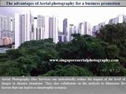The advantages of Aerial photography for a business promotion