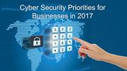 Cyber Security Priorities for Businesses in 2017