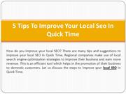 5 Tips To Improve Your Local Seo In Quick Time