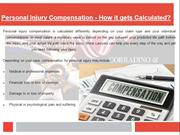 Personal Injury Compensation - How it gets Calculated?