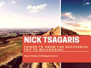 Nick Tsagaris  experiences about Trip to Mcleodganj