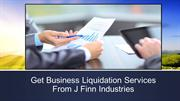 Get Business Liquidation Services From J Finn Industries