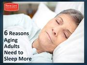 6 Reasons Aging Adults Need to Sleep More