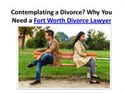 Contemplating a Divorce? Why You Need a Divorce Lawyers