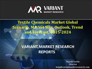 Textile Chemicals Market  Trend and Forecast, 2015-2024