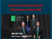 Drunk Driving Accidents Attorneys in Rock Hill