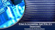 What Is Accounting And Why It's Important?