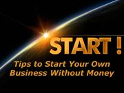 Carl Kruse Tips to Start Your Own Business Without Money