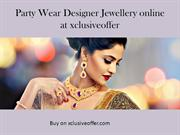 xclusiveoffer Party Wear Designer Jewellery online at sandeep