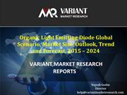 Organic Light Emitting Diode Market, Trend and Forecast, 2015 – 2024