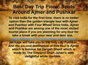 Best Day Trip Picnic Spots Around Ajmer and Pushkar