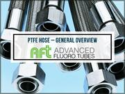 PTFE Hose  General Overview