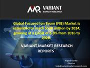 Focused Ion Beam Market , Outlook, Trend and Forecast, 2015-2024