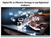 Online PR, an Effective Strategy to tap Digitized Audience - PR Firm
