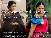 Shivagami And Devsena Jewelry In Bahubali 2
