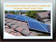 Efficient Solar Power Generation Installed By Company Expert Argent So