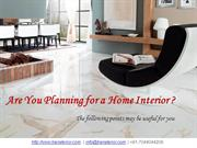 Points to be Kept in mind before doing Home Interior