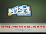 Roofing Companies Takes Care of Roof