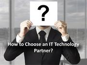 How to Choose an IT Technology Partner
