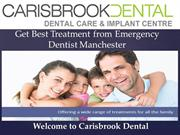 Help Straight From The Emergency Dentists Manchester Experts