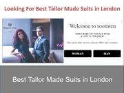 Looking For Best Tailor Made Suits in London