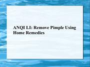 ANQI LI -Remove Pimple Using Home Remedies