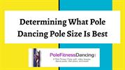Determining What Pole Dancing Pole Size Is Best