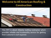 Contact Atlanta Roofing Contractors for Roof Repairing Solutions