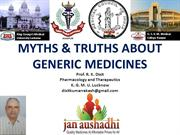 Dr. R. K. Dixit_MYTHS & TRUTHS ABOUT Generic drugs