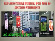 LED Advertising Display Best Way to Increase Consumers