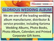 Glorious Wedding Album - Photo Album Manufacturer in Delhi
